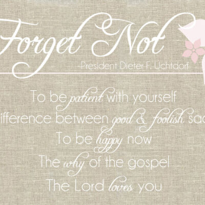 Forget Not {free printable}