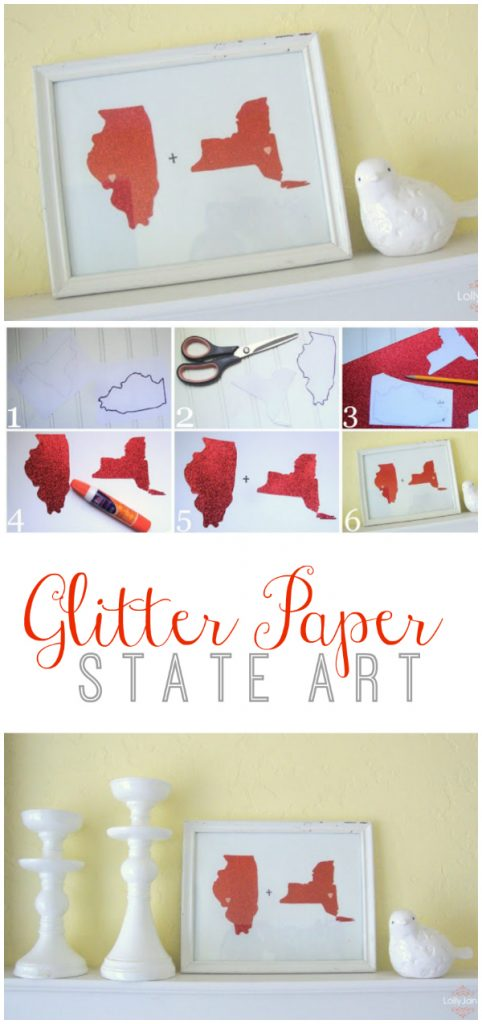 Glitter paper state art. Great for Valentine's Day or an anniversary!