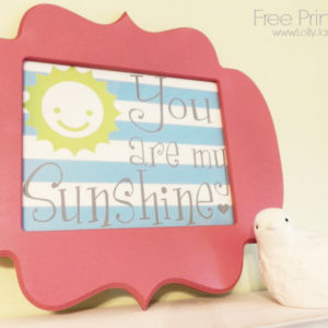 You are my Sunshine free printable!!