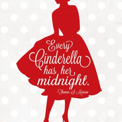 Every Cinderella has her midnight free printable