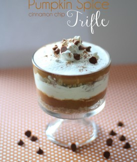 Pumpkin Spice Cinnamon Chip Trifle