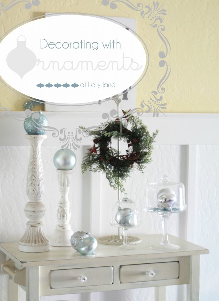 decorating with ornaments at lolly jane