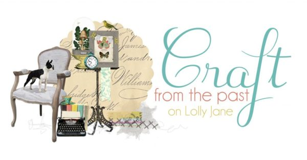 LollyJane | Craft from the past