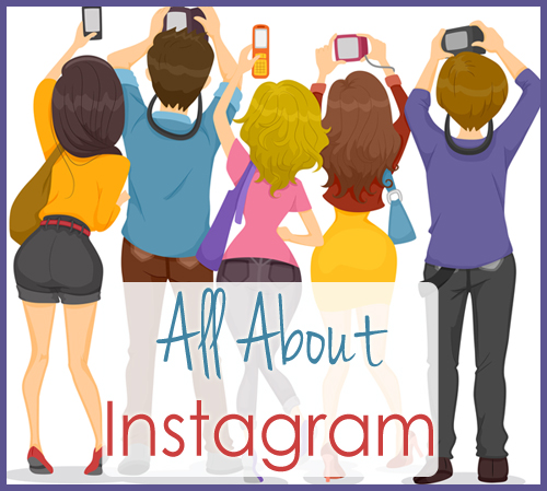 All about Instagram!