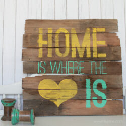 Home is Where the Heart is sign