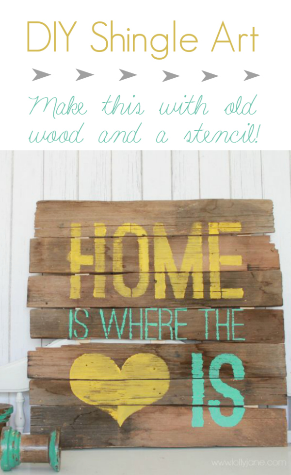 DIY | Home is where the heart is shingle art, so easy to make! Cute home decor!