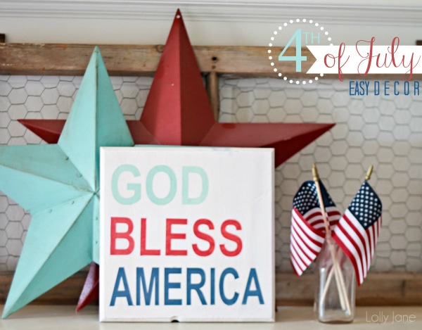 Easy 4th of July [GOD BLESS AMERICA] sign