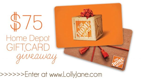 Enter to win a $75 Home Depot gift card on LollyJane! (: