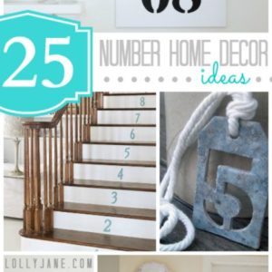 25 cute number home decor ideas to bring personalization into your home!