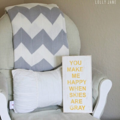"""You make me happy when skies are gray"" free printable"