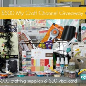 My Craft Channel giveaway: $500 in craft supplies PLUS a $50 Visa card!! #giveaway