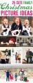25 CUTE Family Christmas Picture Ideas!  via LollyJane.com