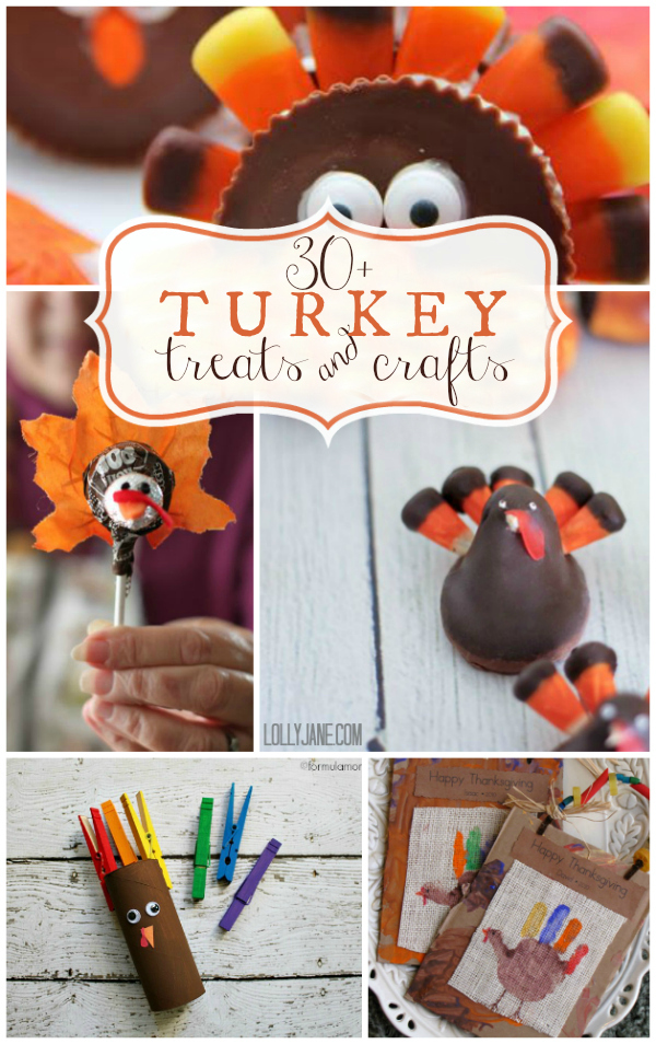 30+ turkey treats and craft ideas via www.lollyjane.com