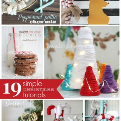19 simple Christmas tutorials by yours truly