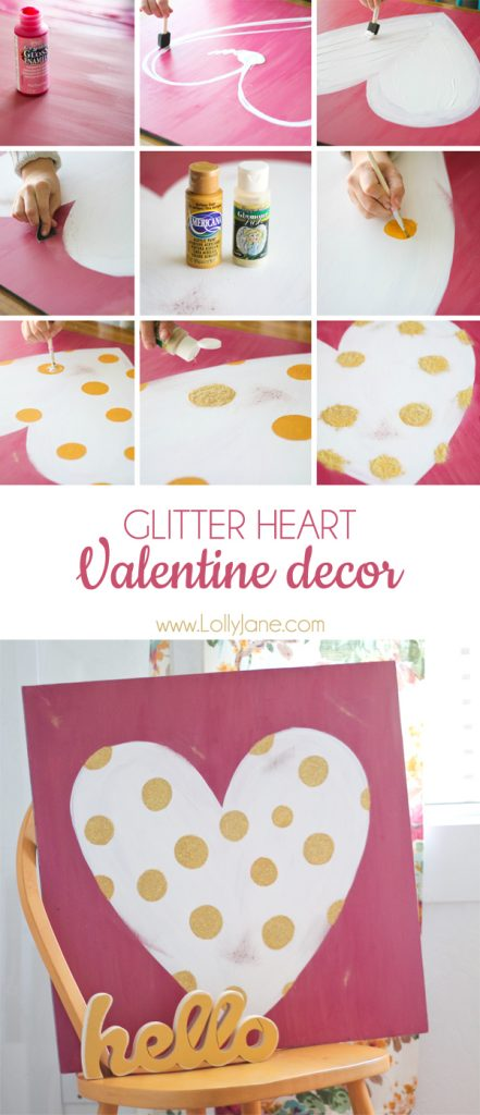 Cute sign! Tutorial for a glittery polka dot heart Valentine decor