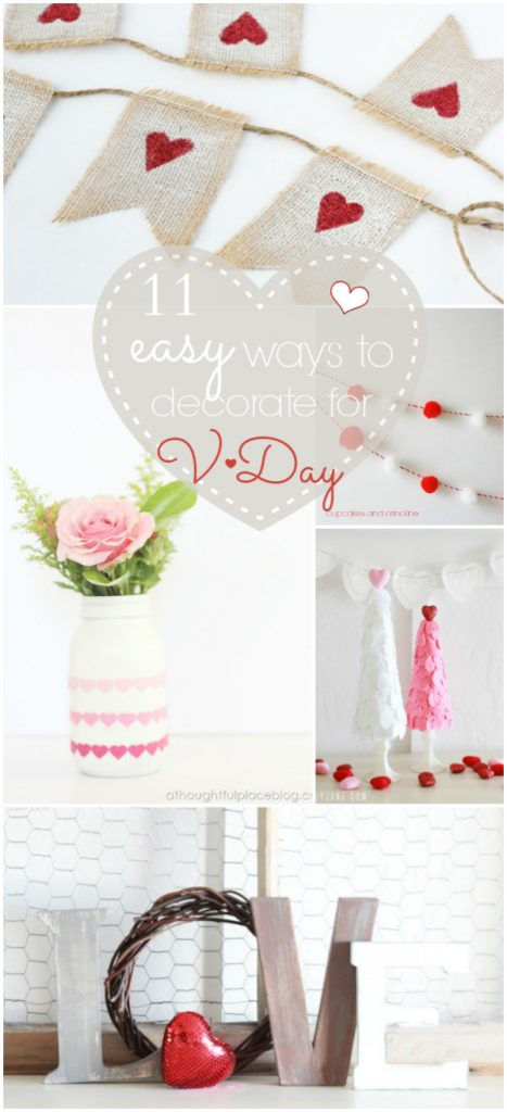 11 Easy Ways to Decorate for Valentines Day