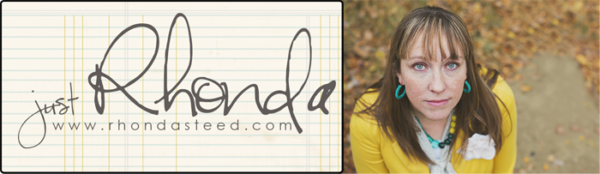 Just Rhonda | rhondasteed.com