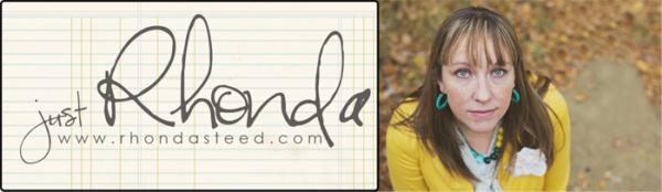Just Rhonda | rhondasteed.com
