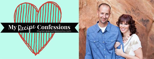 My Recipe Confessions Blog | myrecipeconfessions.com