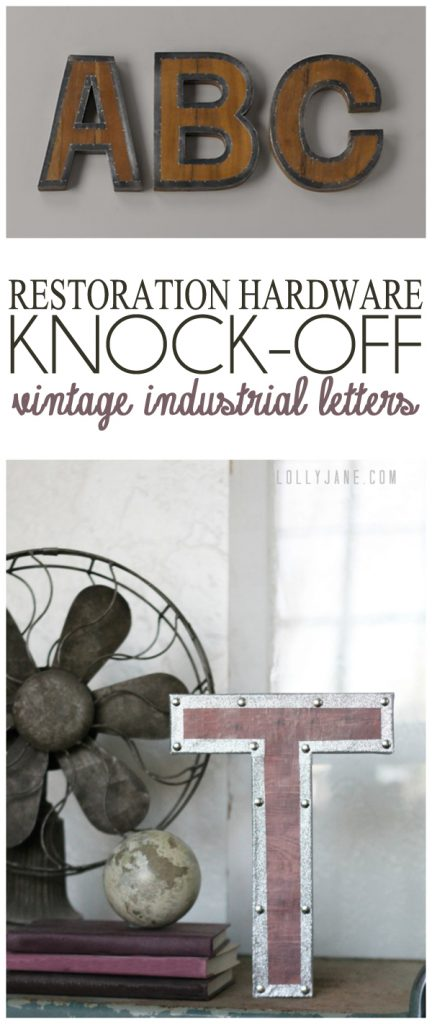 Restoration Hardware knock-off vintage industrial letters