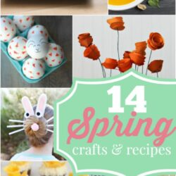 14 Spring Crafts + Recipes