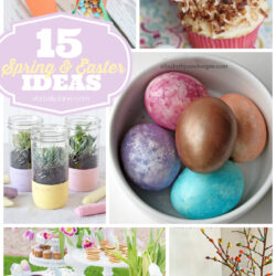 15 Easter & Spring ideas