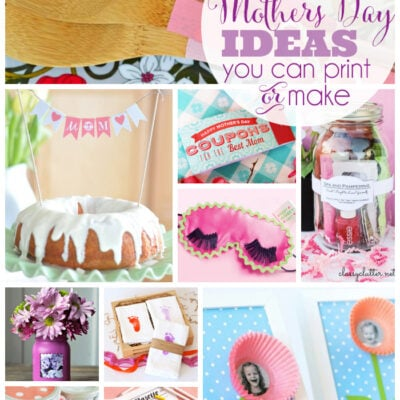 25 Mothers Day ideas you can print or make