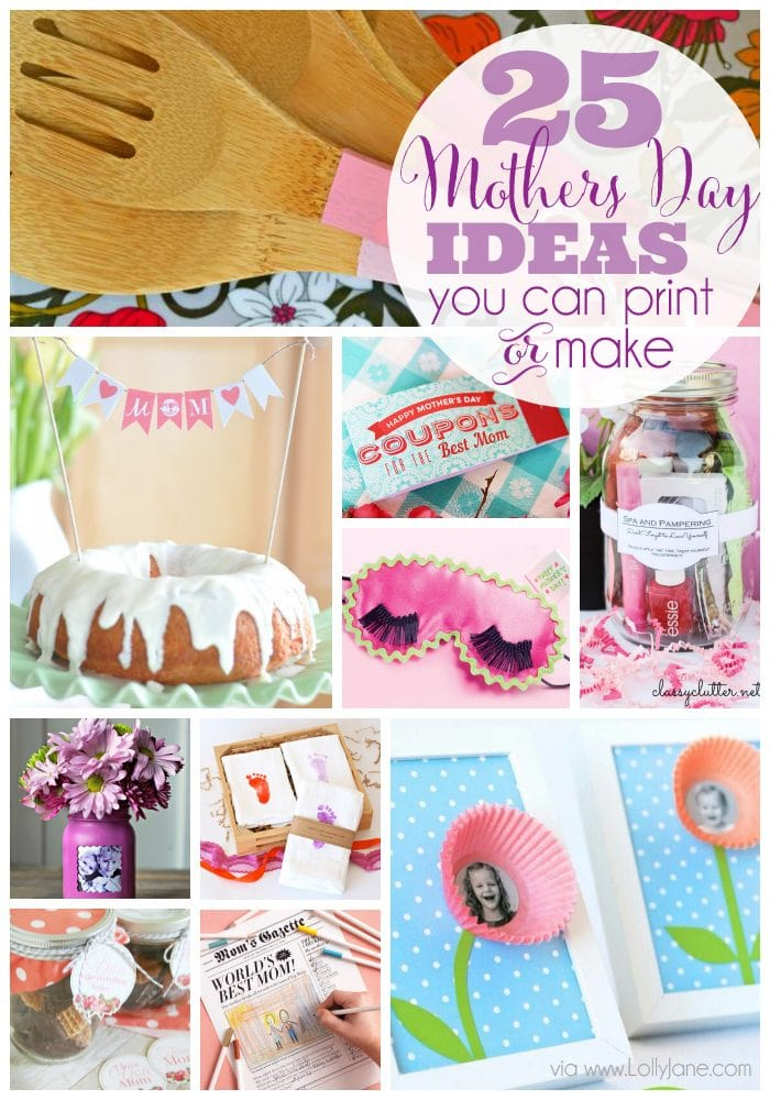 25 mothers day ideas you can print or make for What to make for mother s day gift ideas