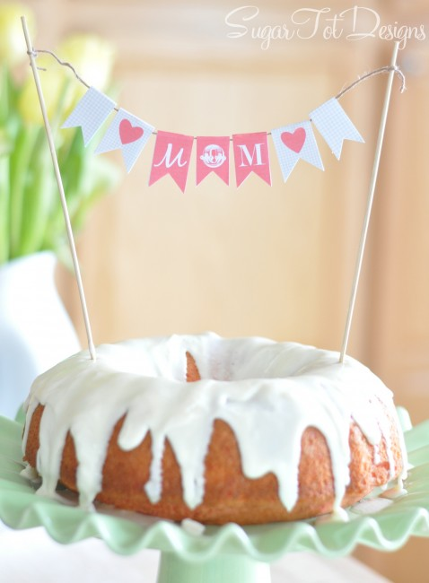 Mothers Day cake bunting + lots of other Mothers Day ideas!