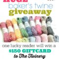 $150 Bakers Twine Giveway from The Twinery