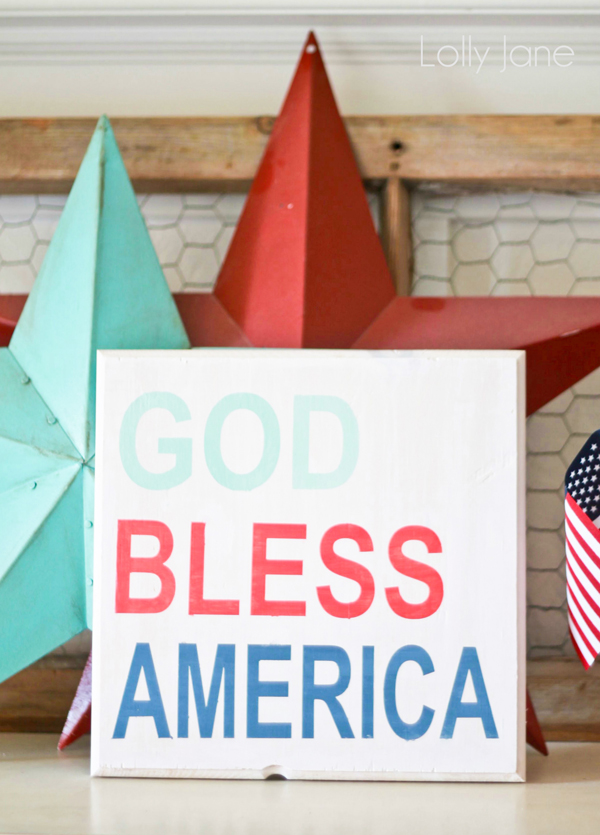 "Love this patriotic ""God Bless America"" sign! Great colors for the 4th! @lollyjaneblog"