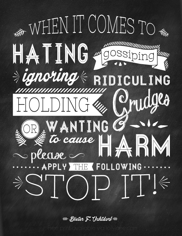 A great quote to remind us to stop being so critical of each other  print via lollyjane.com