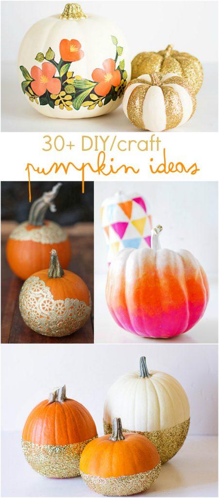30+ DIY/craft pumpkin ideas