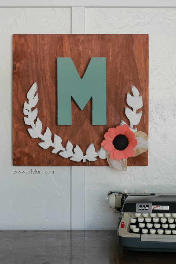 Marvelous DIY project Make this pretty monogram sign out of a surprise material foam