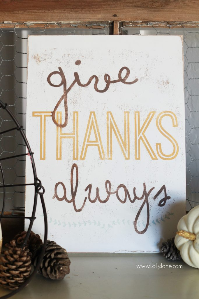 Give Thanks Always sign | Cute Thanksgiving decor and fall decorations!