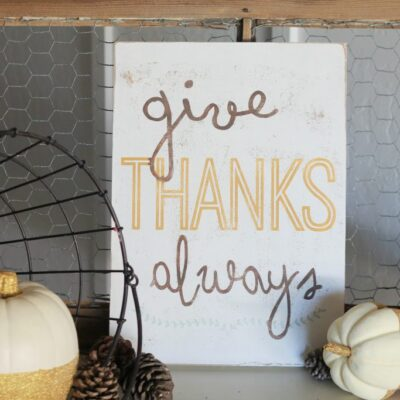 Give Thanks Always sign
