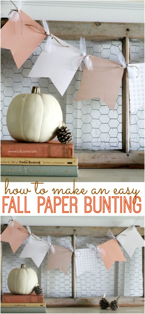 How to make an easy paper bunting. Cute and fast fall decor idea, this fall paper bunting is a great gift idea too!