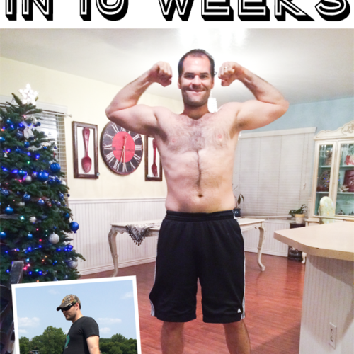 Read this awesome article on how he lost 40# in 10 weeks!