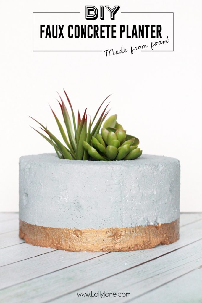 DIY Faux Concrete Succulent Planter.... so cool that it's made from styrofoam!!! Gotta try this!