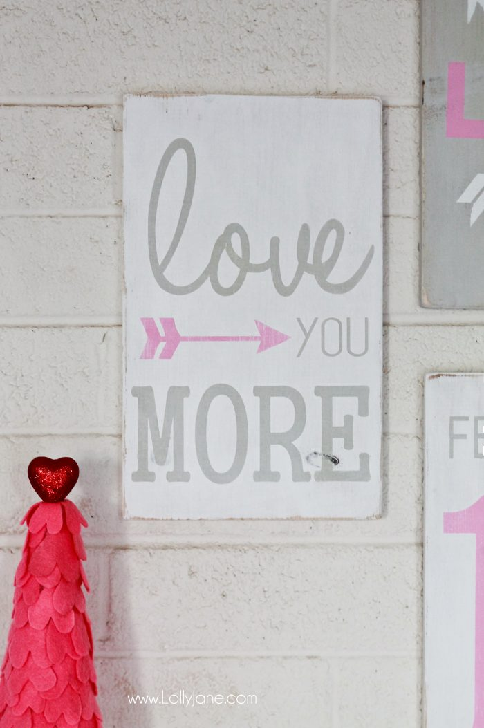 "Pretty hand painted Valentine's Day sign! ""Love You More"""