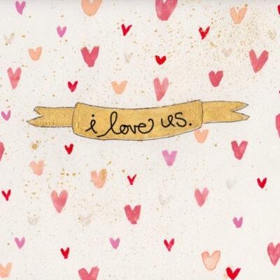 """I love us"" free printable art"