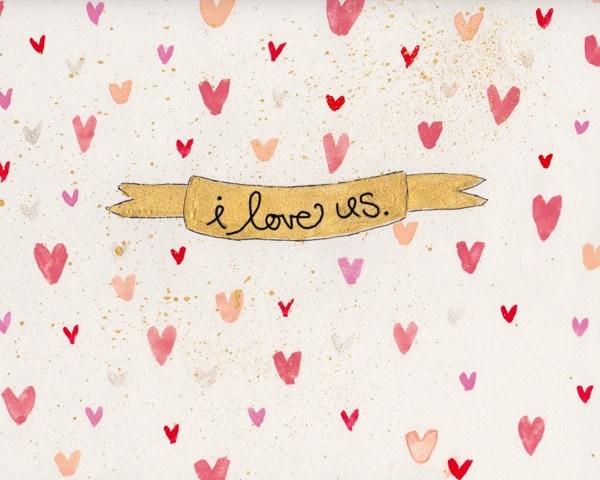 """""""I Love Us"""" free 5x7 print via Just Rhonda"""