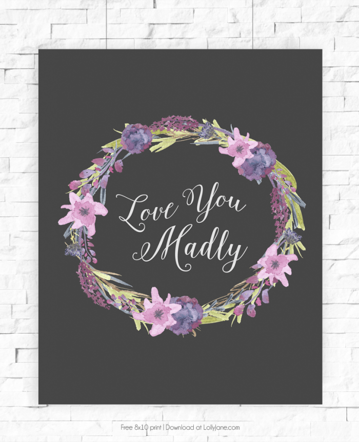 "Free ""Love You Madly"" 8x10 watercolor print! 