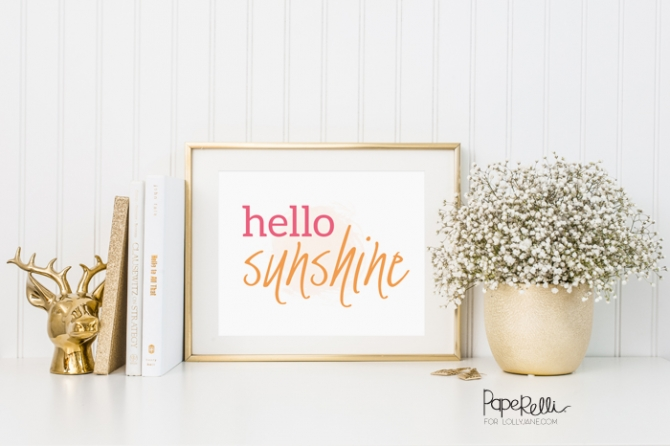 """""""Hello Sunshine"""" print by Paperelli, perfect to display for spring, summer or year-round! FREE! Just download and display!"""