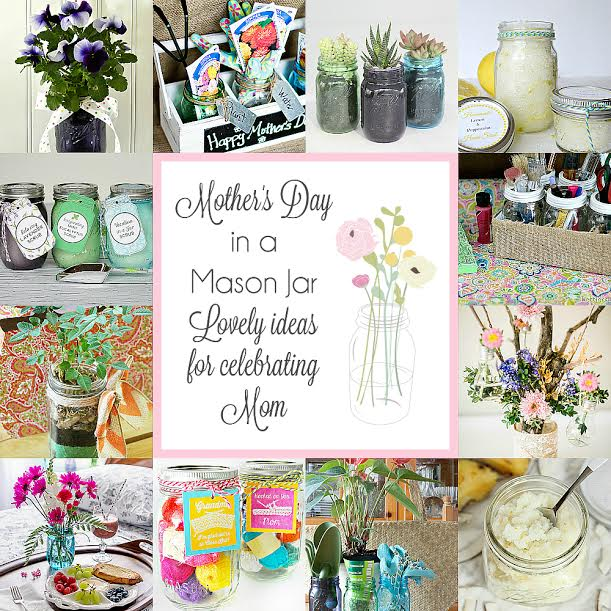 Mother's Day mason jar ideas! Lots of fun ways to gift your mom a sweet handmade goody, we all love mason jars!