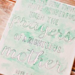 """Prayers of a Righteous Mother"" 