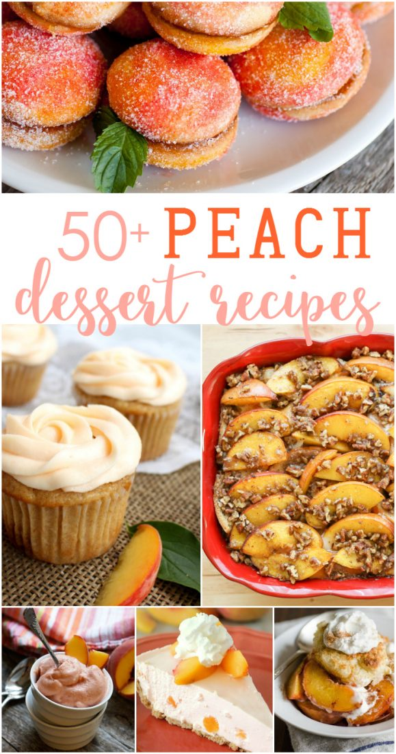 50+ peach dessert recipe ideas! Motherload of peach recipes roundup! Yummy summer dessert ideas!