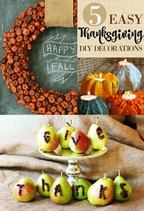 5 Easy Thanksgiving DIY Decorations to make and spruce up your big feast!