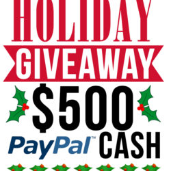 $500 Holiday Paypal Cash GIVEAWAY!