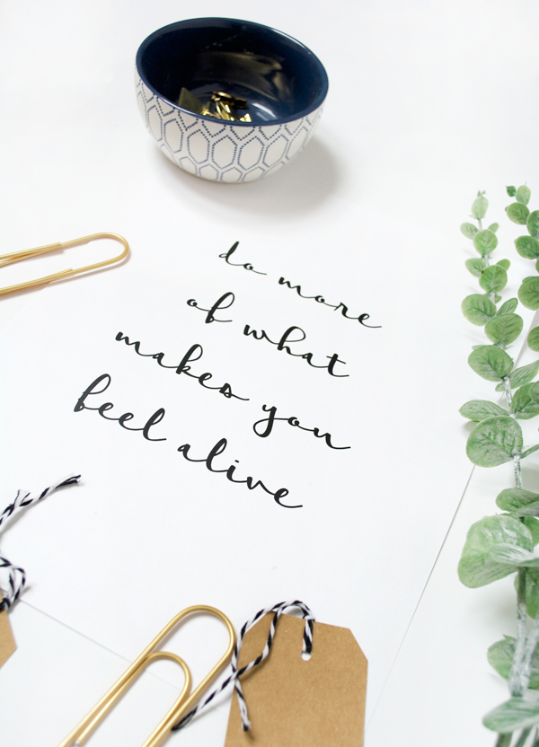 Do more of what makes you feel alive FREE PRINTABLE! Love this Do More Free Print, so cute! Great home decor free digital download!
